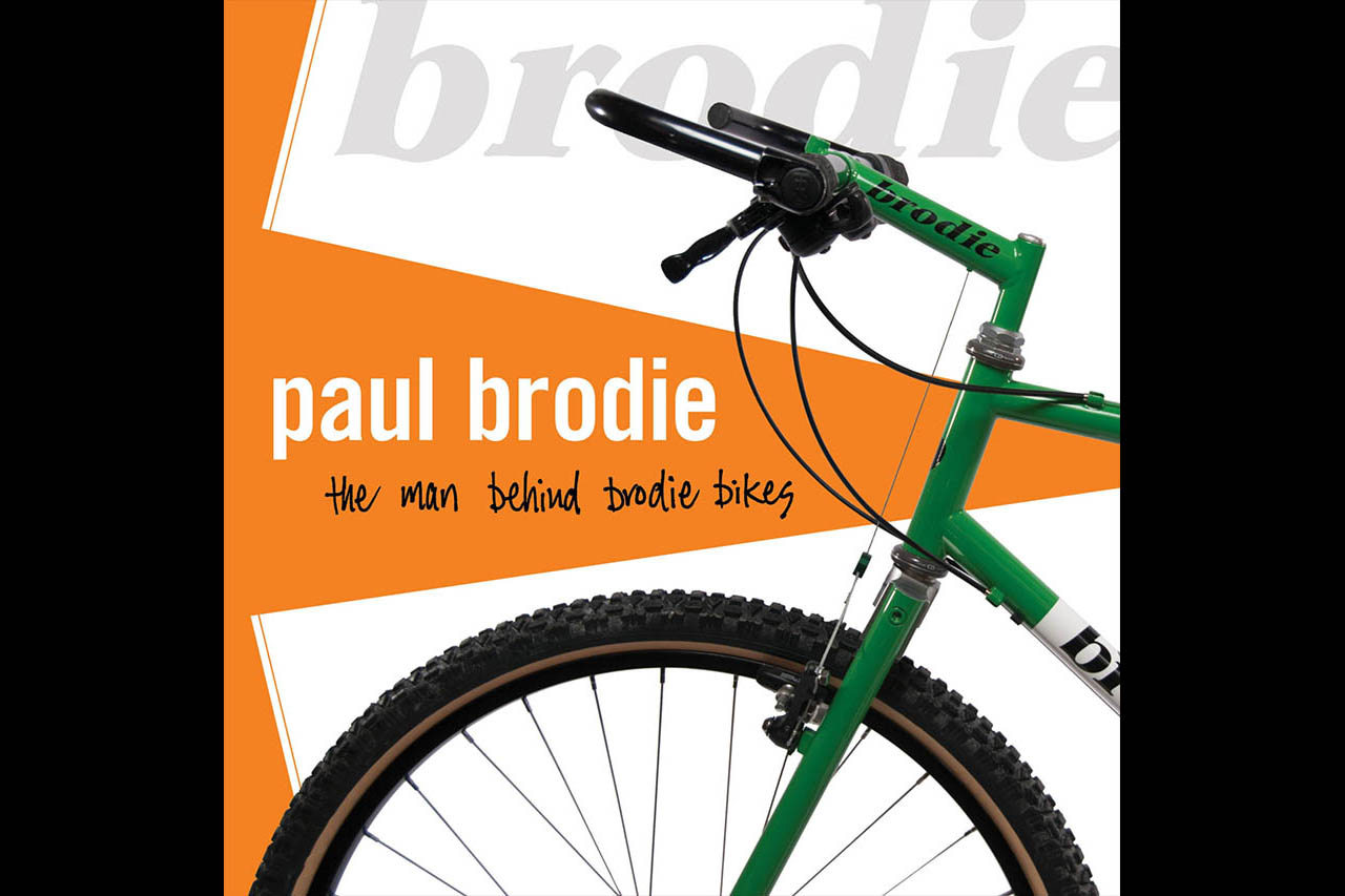Paul Brodie, the man behind brodie bikes